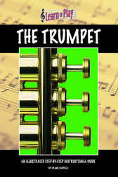 Learn To Play: Trumpet by Frank Cappelli