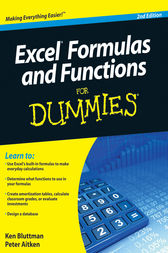 Excel Formulas and Functions For Dummies by Ken Bluttman