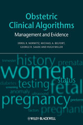 Obstetric Clinical Algorithms by Errol R. Norwitz
