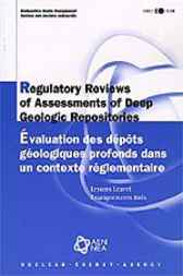 Regulatory Reviews of Assessments of Deep Geologic Repositories