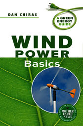Wind Power Basics by Dan Chiras