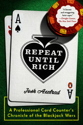 Repeat Until Rich by Josh Axelrad
