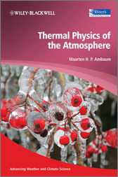 Thermal Physics of the Atmosphere by Maarten H. P. Ambaum