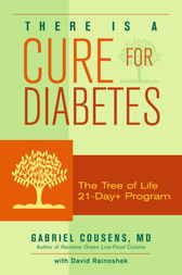 There Is a Cure for Diabetes by M.D. Cousens