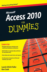 Access 2010 For Dummies by Laurie Fuller