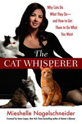 The Cat Whisperer by Mieshelle Nagelschneider
