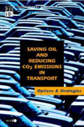 Saving Oil and Reducing CO2 Emissions in Transport
