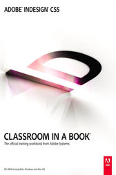 Adobe InDesign CS5 Classroom in a Book by Adobe Creative Team
