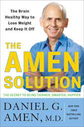 The Amen Solution by Daniel G. Md Amen