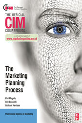 CIM Coursebook: The Marketing Planning Process by Ray Donnelly