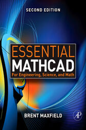 Essential Mathcad for Engineering, Science, and Math w/ CD by Brent Maxfield