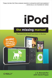iPod: The Missing Manual by J. D. Biersdorfer