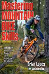 Mastering Mountain Bike Skills by Lee McCormack