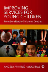Improving Services for Young Children by Angela Anning