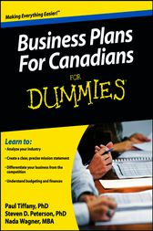 Business Plans For Canadians For Dummies by Nada Wagner