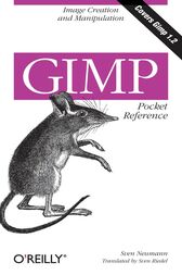 GIMP Pocket Reference by Sven Neumann