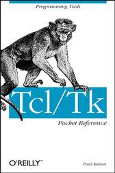 Tcl/Tk Pocket Reference by Paul Raines