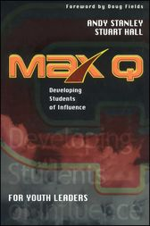 Max Q for Youth Leaders by Andy Stanley
