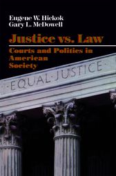 Justice vs. Law by Eugene Hickok