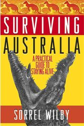 Surviving Australia by Sorrel Wilby