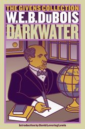 Darkwater by W. E. B. Du Bois