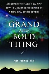 A Grand and Bold Thing by Ann K. Finkbeiner