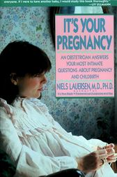 It's Your Pregnancy by Niels H. Lauersen