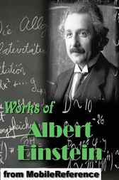 Works of Albert Einstein by Albert Einstein