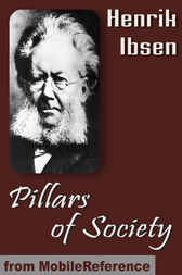 Pillars of Society by Henrik Ibsen