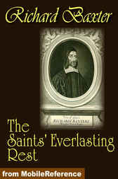 The Saints Everlasting Rest by Richard Baxter