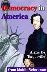 Democracy in America by Alexis de Tocqueville