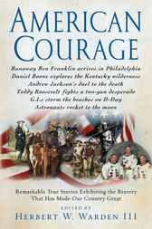 American Courage by Herbert W. Warden