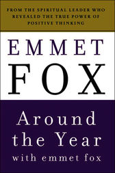 Around the Year with Emmet Fox by Emmet Fox