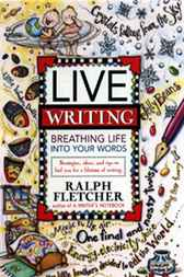 Live Writing by Ralph Fletcher