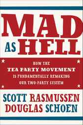 Mad As Hell by Scott Rasmussen