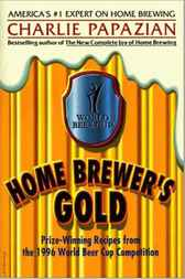 Home Brewer's Gold by Charlie Papazian