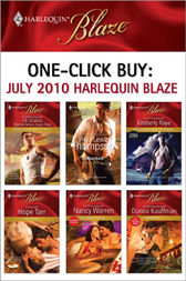 One-Click Buy: July 2010 Harlequin Blaze by Harlequin;  Vicki Lewis Thompson;  Kimberly Raye;  Hope Tarr;  Nancy Warren;  Donna Kauffman
