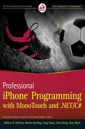Professional iPhone Programming with MonoTouch and .NET/C# by Wallace B. McClure