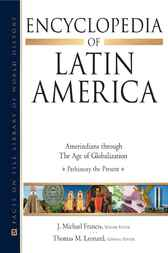 Encyclopedia of Latin America by John C. Fredriksen