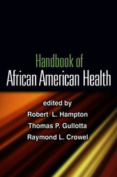 Handbook of African American Health by Robert L. Hampton