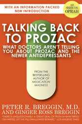 Talking Back to Prozac by M.D. Breggin