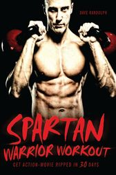 Spartan Warrior Workout by Dave Randolph