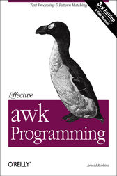 Effective awk Programming by Arnold Robbins