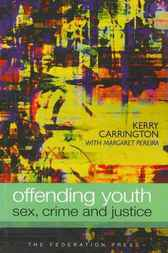 Offending Youth by Kerry Carrington