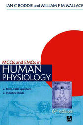 MCQs & EMQs in Human Physiology, 6th edition by Ian Roddie