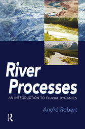 RIVER PROCESSES by Andre Robert