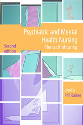 Psychiatric and Mental Health Nursing by Phil Barker