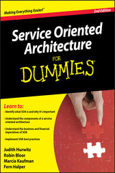 Service Oriented Architecture (SOA) For Dummies by Judith Hurwitz