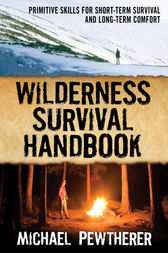 Wilderness Survival Handbook by Michael Pewtherer