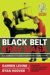 Black Belt Krav Maga by Darren Levine